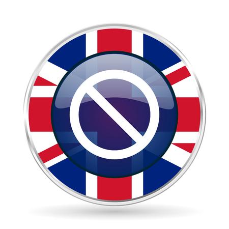 access denied: access denied british design icon - round silver metallic border button with Great Britain flag