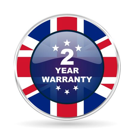 warranty guarantee 2 year british design icon - round silver metallic border button with Great Britain flag