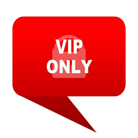 members only: vip only bubble red icon Stock Photo