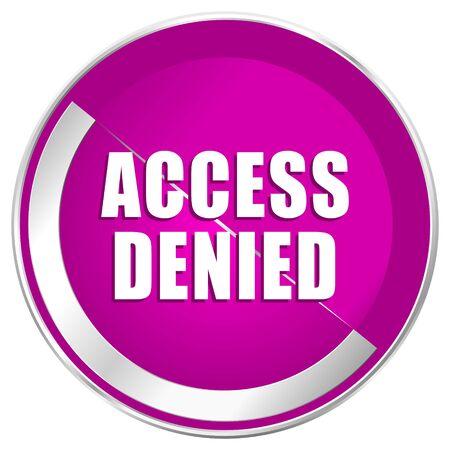 incorrect: Access denied web design violet silver metallic border internet icon.