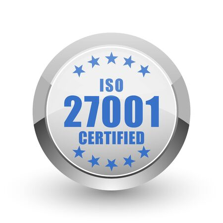 standard steel: Iso 27001 chrome border web and smartphone apps design round glossy icon.