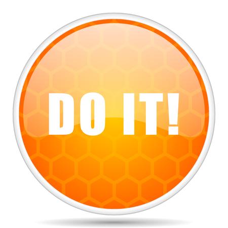 Do it web icon. Round orange glossy internet button for webdesign.