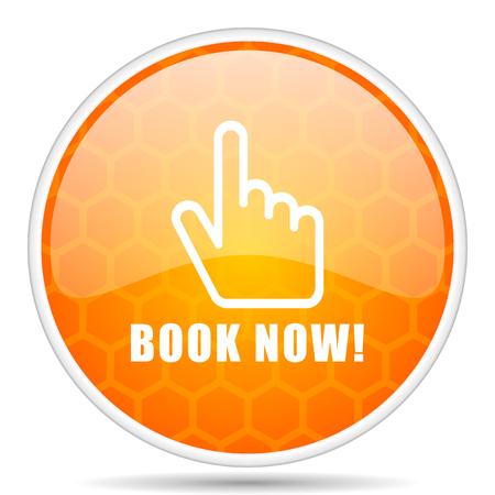 Book now web icon. Round orange glossy internet button for webdesign. Archivio Fotografico