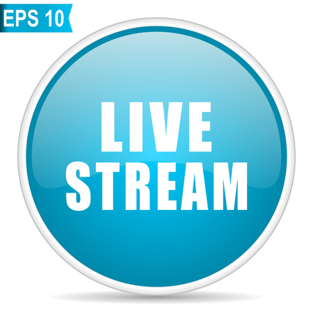 Live stream blue glossy round vector icon in eps 10. Editable modern design internet button on white background.