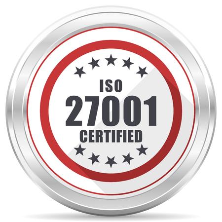 Iso 27001 silver metallic chrome border round web icon on white background