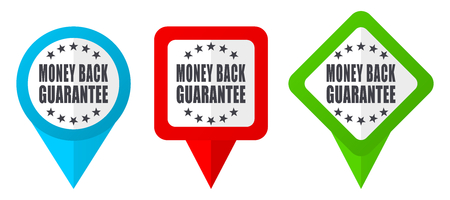Money back guarantee sign red, blue and green vector pointers icons. Set of colorful location markers isolated on white background easy to  edit Stock Illustratie