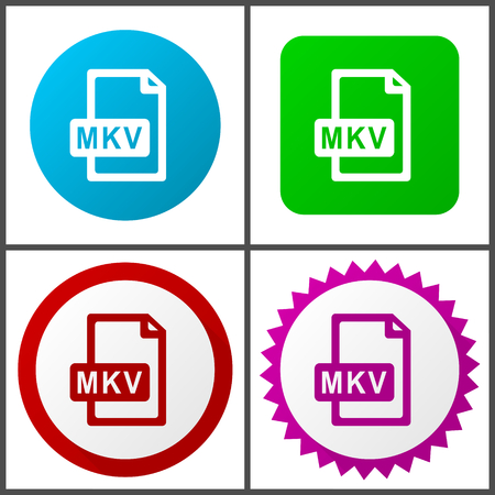 Mkv file vector icon set. Colorful internet buttons in four versions.