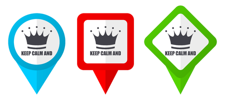 Keep calm and red, blue and green vector pointers icons. Set of colorful location markers isolated on white background easy to edit in eps 10 Illustration