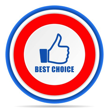 Best choice round icon, red, blue and white french design illustration for web, internet and mobile applications