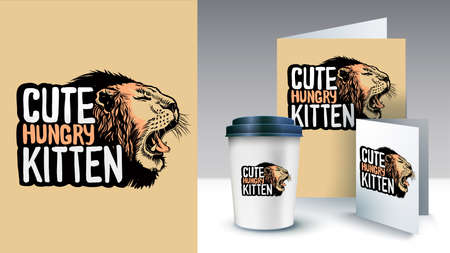 Hand drawn slogan with growling lion head style illustration. Cute hungry kitten text. Poster and merchandising.Can be used for print design greeting card used for print design, banner.