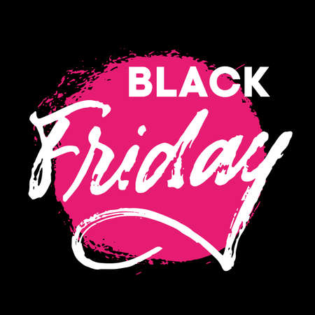 Black Friday hand written lettering sign withreal brush texture. White letters on black background with neon pink textured stain. Advertising concept for sale season and discount banner. Promotional text for social media, banners, posters, tags, stickers or fliers.