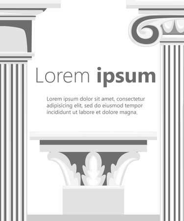 Classic antique columns. Vector illustration with place for your text. Vector illustration on white background. Web site page and mobile app design.