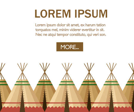 Group of Indian tent or wigwam. Dwelling of north nations of Canada, Siberia, North America. Leather House. Flat vector Illustration on a white background. Web site page of mobile app design. Vetores