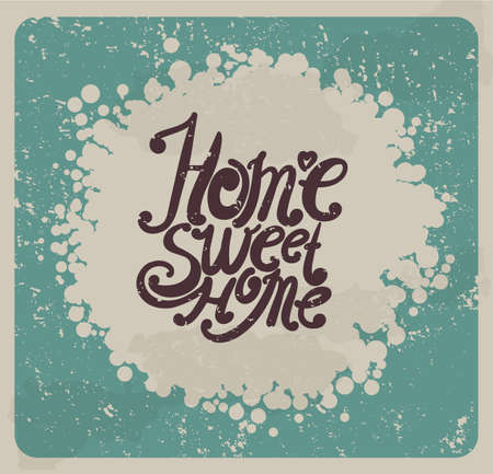 intimate: Home sweet home. Hand drawing, an individual font. Typographic composition in vintage style. Illustration