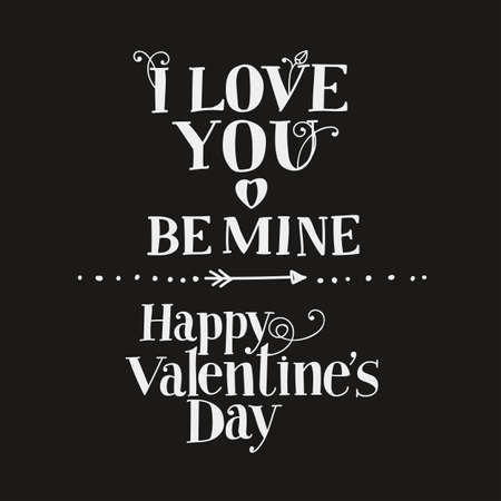 Lettering I love you, Be mine, Happy Valentines Day. Hand drawing, an individual font. Light letters, dark background. Illustration