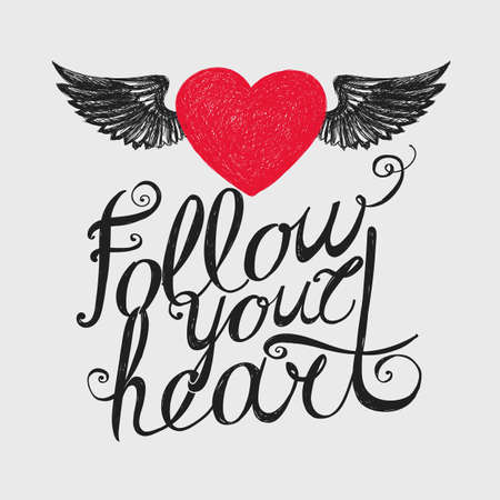 heart in hand: Lettering Follow your heart. Composition with inscription and red winged heart. Hand drawing.