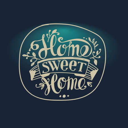 sweet background: Lettering Home sweet home. The composition with the inscription and design elements on a blue background.