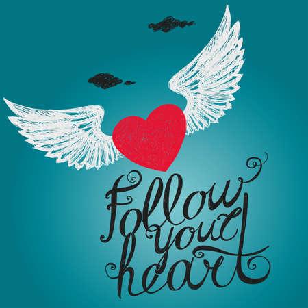 """Letras de """"Sigue a tu corazón."""" Composición con la inscripción y el corazón con alas de color rojo sobre un fondo azul. Dibujo a mano."""