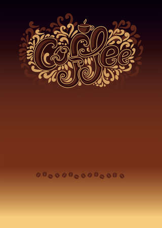 Coffee inscription. Hand drawing, an individual font, twisted letters. Lettering. Pattern Frame. Composition on brown background, beige outline. Illustration