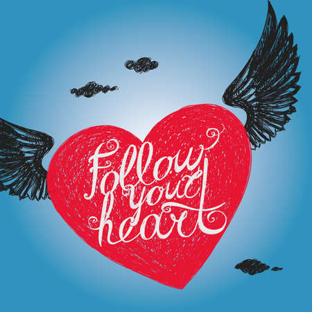 Lettering Follow your heart. Winged heart on background sky. Hand drawing. Illustration