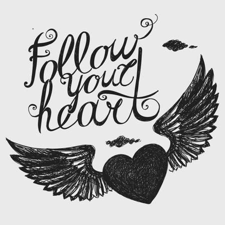 Lettering Follow your heart. Composition with winged heart on a light background. Hand drawing.