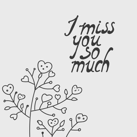 dashes: I miss you so much. Hand drawing lettering.