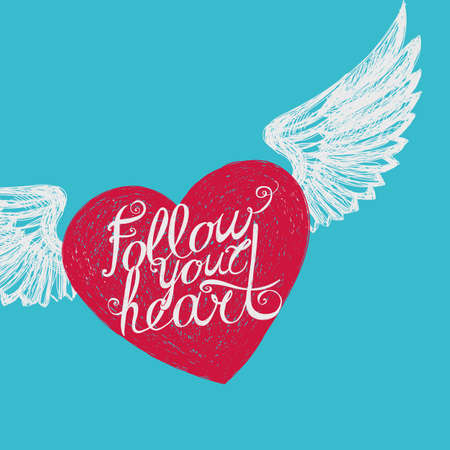 Lettering Follow your heart. Winged heart on a blue background. Hand drawing.