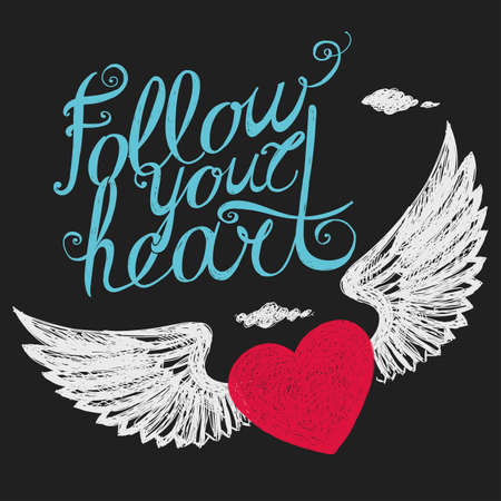 Lettering Follow your heart. Colour composition with a winged heart on a dark background. Hand drawing.