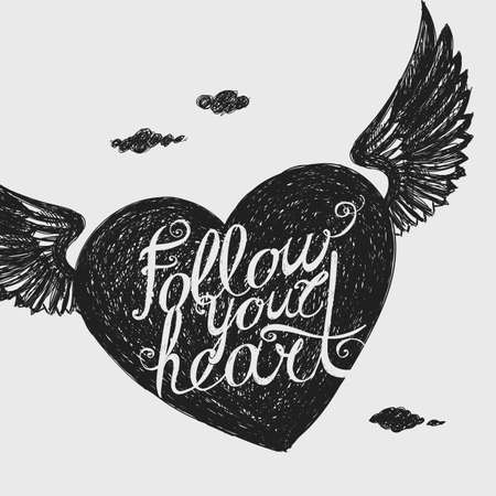 avocation: Lettering Follow your heart. Winged Heart. Hand drawing.