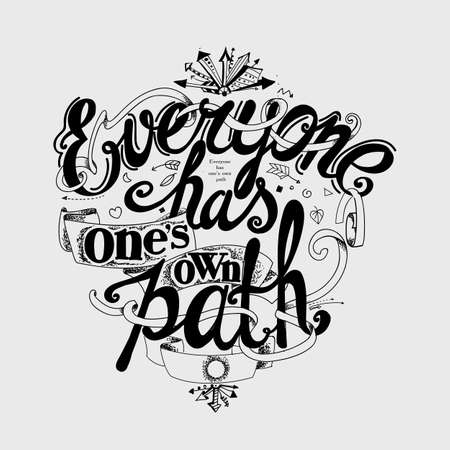 everyone: Lettering Everyone has ones own path.Black and white composition of letters and design elements on a light background Illustration