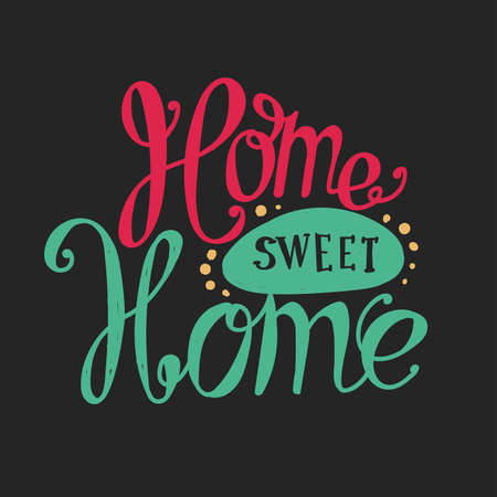 homely: Lettering Home sweet home. Hand drawing. Twisted inscription. Dark label, red, green.
