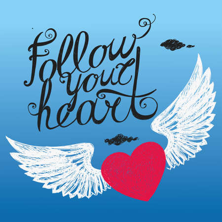 Lettering Follow your heart. Colour composition with a winged heart on the background of sky. Hand drawing.
