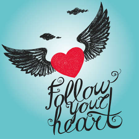Lettering Follow your heart. Composition with inscription and red winged heart on the background of sky. Hand drawing.