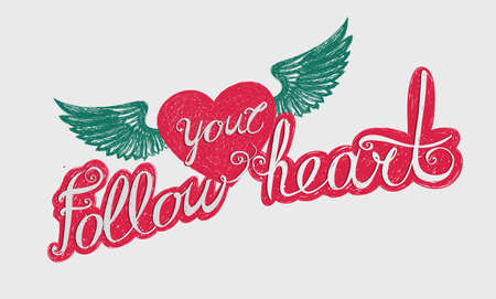vista: Lettering Follow your heart. Emblem with a winged heart. Red and green on a white background. Hand drawing.