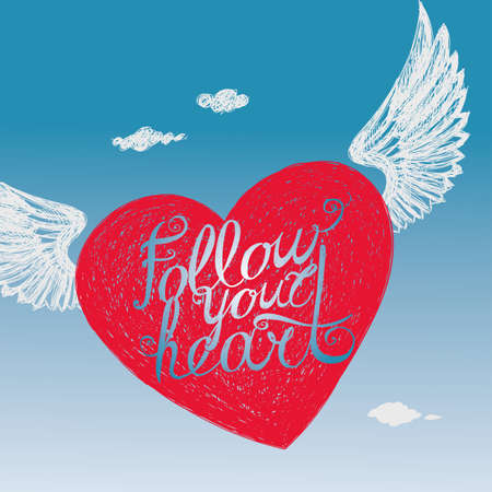 vista: Lettering Follow your heart. Red winged heart with the inscription on the background of sky. Hand drawing.