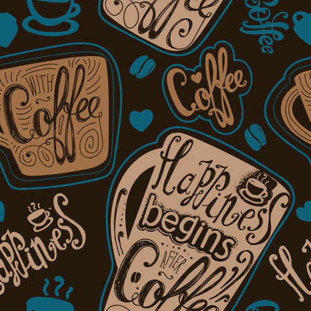 ocher: Seamless Happiness begins after coffee. Coffee mugs with slogans. Lettering. Brown, turquoise, ocher.
