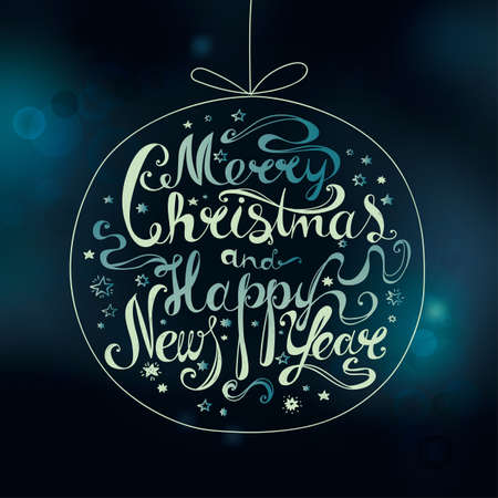 Lettering Merry Christmas and Happy New Year. Twisted font framed by the Christmas ball on blurred festive background. Bokeh effect. Hand drawing. Congratulations on Christmas and New Year. Muted blue.