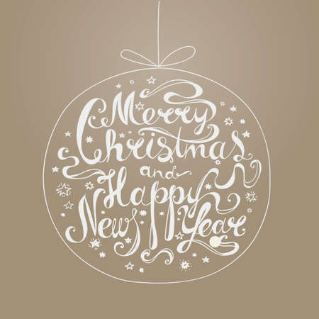 inscription: Lettering Merry Christmas and Happy New Year. Twisted font. Congratulations on Christmas and New Year in the form of the Christmas ball. Ocher