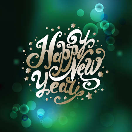 Lettering Happy New Year. Twisted Individual font. Hand drawing. Congratulations to the New Year holiday. Bokeh effect. Green Illustration