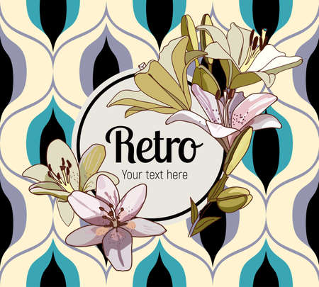 Flower framing. Lilies and text pattern on vintage seamless pattern. Retro Style Sixties Illustration