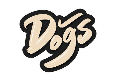 Dogs modern brush lettering text. Vector illustration logo for print and advertising