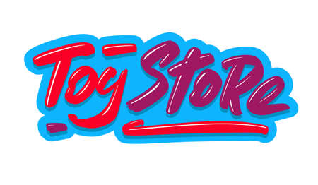 Toy Store modern brush lettering text. Vector illustration logo for print and advertising