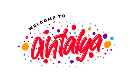 Welcome to Antalya. Vector illustration of hand drawn lettering on white background. Banque d'images - 139127546