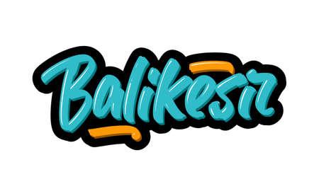 Balikesir, Turkey city logo text. Vector illustration of hand drawn lettering on white background
