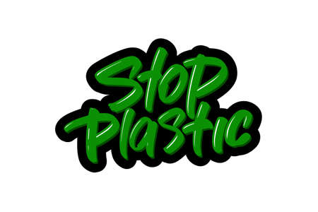 Stop plastic hand drawn modern brush lettering text. illustration for print and advertising Illustration