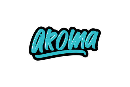 aroma hand drawn modern brush lettering for business, print and advertising.