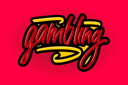 Gambling hand drawn modern brush lettering for business, print and advertising.