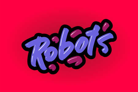 Robots lettering for business, print and advertising.