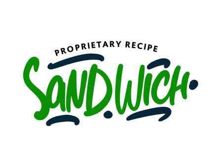 Sandwich lettering for business, print and advertising.