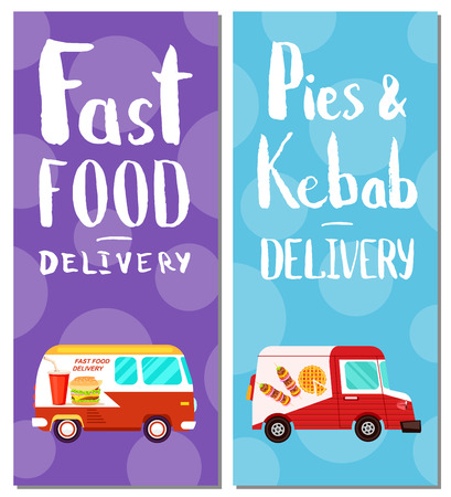 truck: Pies & kebab and fast food delivery flyers. Restaurant menu express delivery service poster. Transportation company concept with truck, commercial shipping, fast food retail vector illustration.